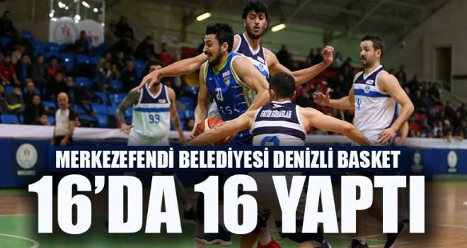 Merkezefendi Belediyesi Denizli Basket 16'da 16 Yaptı