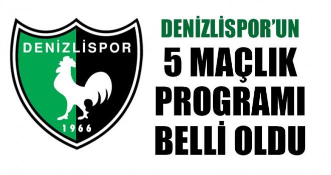 Denizlispor'un 5 Maçlık Programı Belli Oldu
