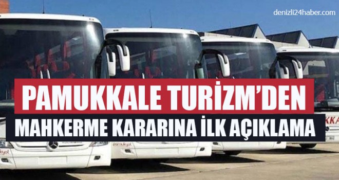 Pamukkale Turizm'den Mahkerme Kararına İlk Açıklama