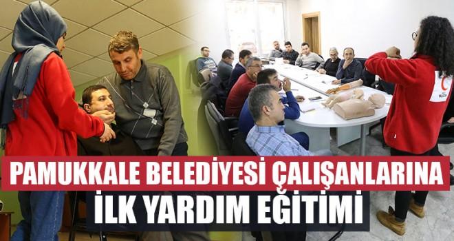 Pamukkale Belediyesi Çalışanlarına İlk Yardım Eğitimi