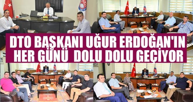 DTO Başkanı Uğur Erdoğan'ın Her Günü Dolu Dolu Geçiyor Durmak Bilmiyor
