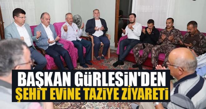 Başkan Gürlesin'den Şehit Evine Taziye Ziyareti