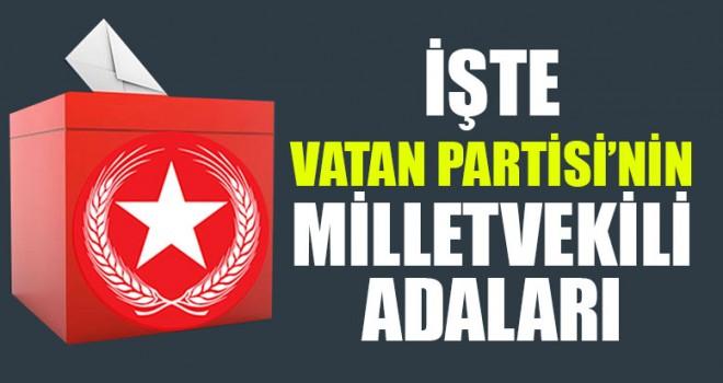 Vatan Partisi Denizli Milletvekilli adayları