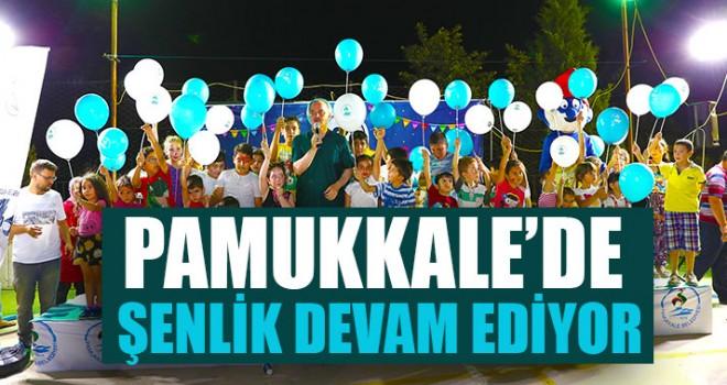 Pamukkale'de Şenlik Devam Ediyor