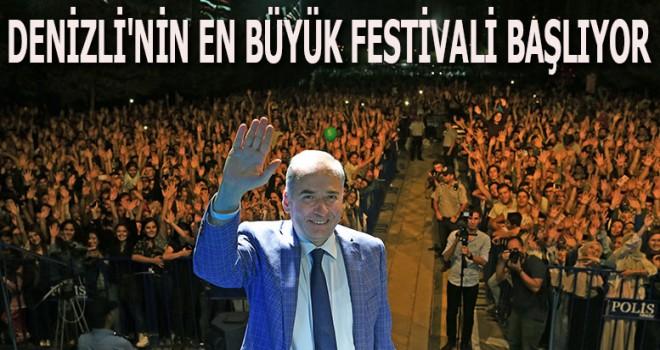 DENİZLİ'NİN EN BÜYÜK FESTİVALİ BAŞLIYOR