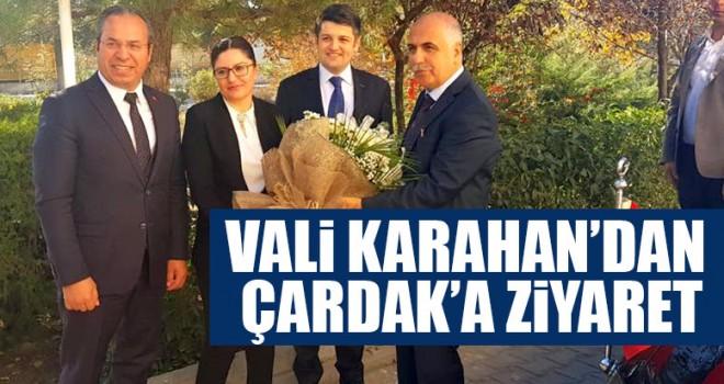 Vali Karahan'dan Çardak'a Ziyaret