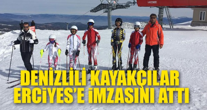 Denizlili Kayakçılar Erciyes'e İmzasını Attı