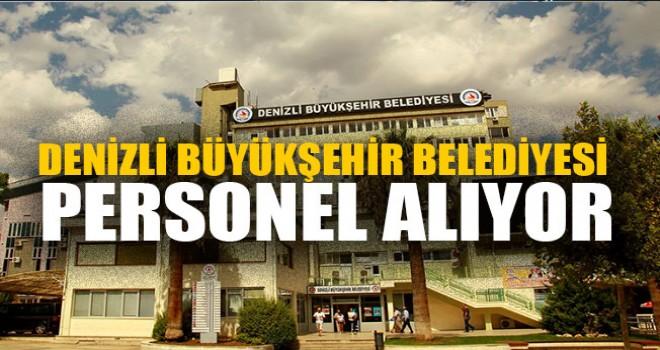 Denizli Büyükşehir Belediyesi Personel Alıyor