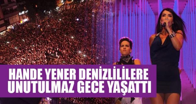 Hande Yener Denizlililere Unutulmaz Gece Yaşattı