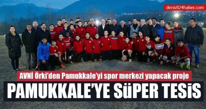Avni Örki'den Pamukkale'yi spor merkezi yapacak proje