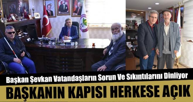 Başkan Şevkan Vatandaşların Sorun Ve Sıkıntılarını Dinliyor