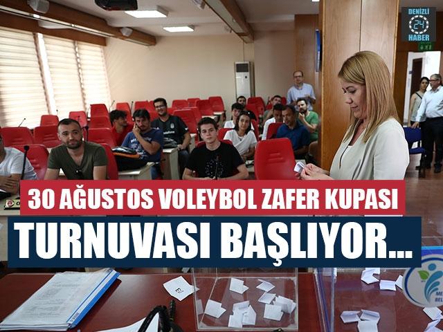 30 Ağustos Voleybol Zafer Kupası Turnuvası Başlıyor…