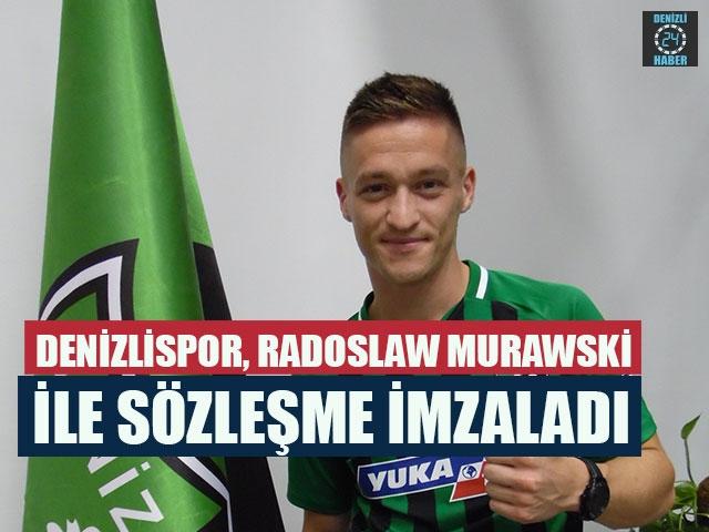 Denizlispor, Radoslaw Murawski İle Sözleşme İmzaladı