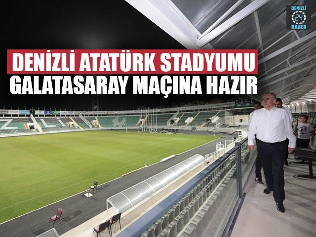 Denizli Atatürk Stadyumu Galatasaray Maçına Hazır