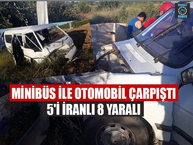 Minibüs İle Otomobil Çarpıştı 5'i İranlı 8 Yaralı