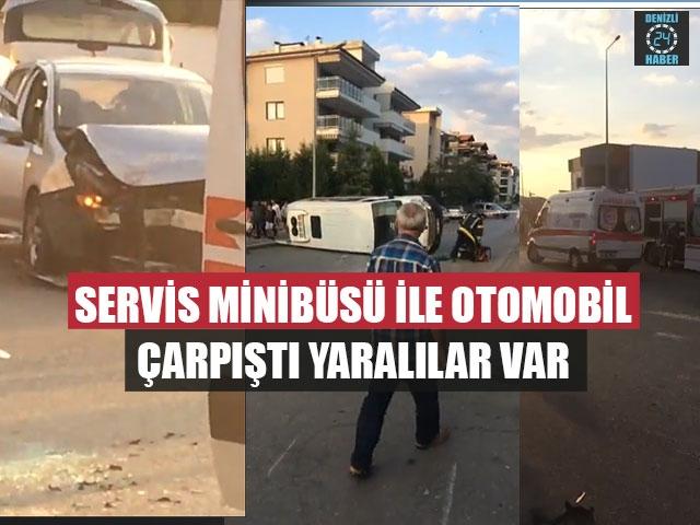 Servis Minibüsü İle Otomobil Çarpıştı Yaralılar Var