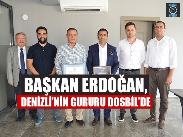 Başkan Erdoğan, Denizli'nin Gururu DOSBİL'de