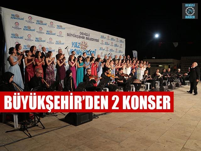 Büyükşehir'den 2 Konser