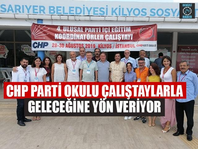 CHP Parti Okulu Çaliştaylarla Geleceğine Yön Veriyor