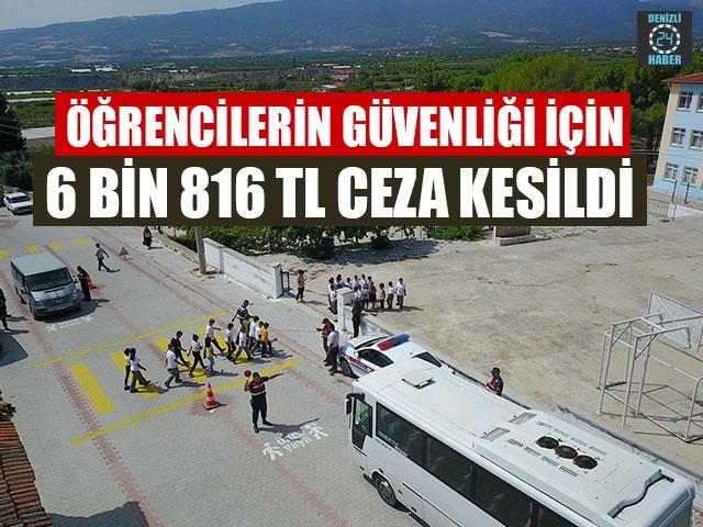 Öğrencilerin Güvenliği İçin 6 Bin 816 TL Ceza Kesildi
