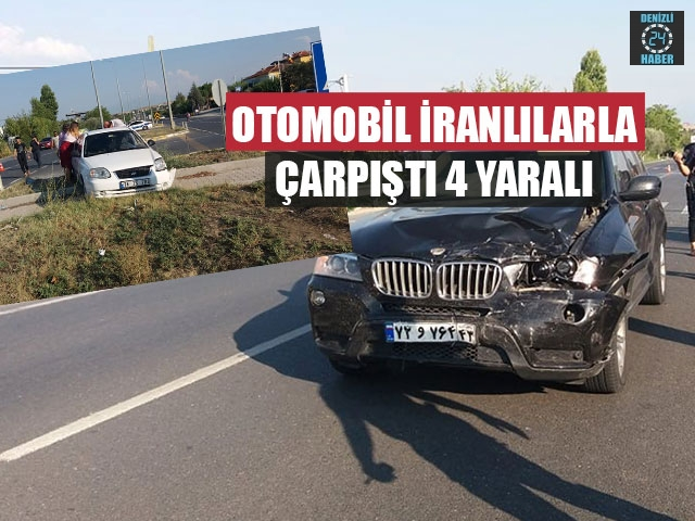 Otomobil İranlılarla Çarpıştı 4 Yaralı
