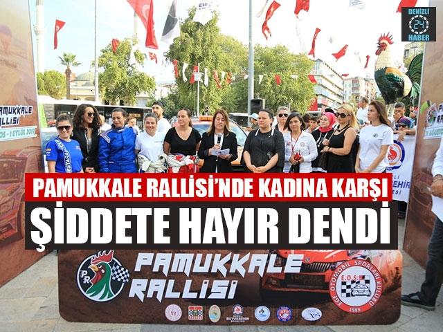 Pamukkale Rallisi'nde Kadına Karşı Şiddete Hayır Dendi