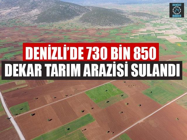 Denizli'de 730 Bin 850 Dekar Tarım Arazisi Sulandı