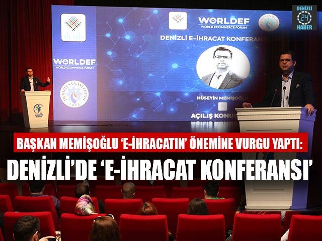 Denizli'de 'E-İhracat Konferansı'