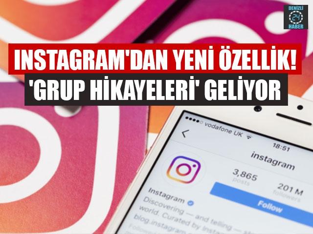 Instagram'dan yeni özellik! 'Grup hikayeleri' geliyor