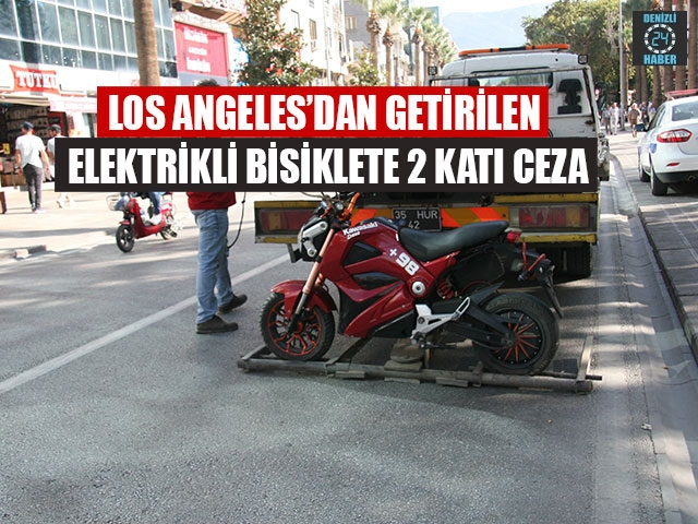 Los Angeles'dan Getirilen Elektrikli Bisiklete 2 Katı Ceza