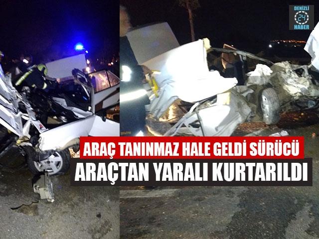 Araç Tanınmaz Hale Geldi Sürücü Araçtan Yaralı Kurtarıldı