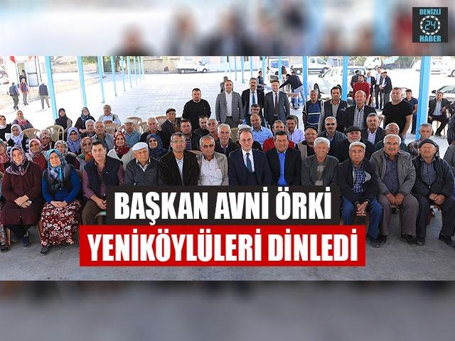 Başkan Örki Yeniköylüleri Dinledi