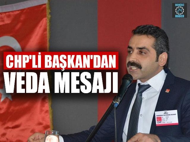 CHP'li Başkan'dan Veda Mesajı