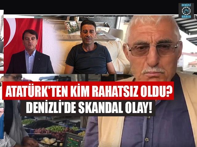 Denizli'de skandal olay! Atatürk'ten kim rahatsız oldu?