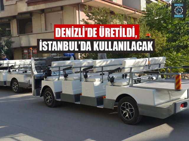 Denizli'de Üretildi, İstanbul'da Kullanılacak