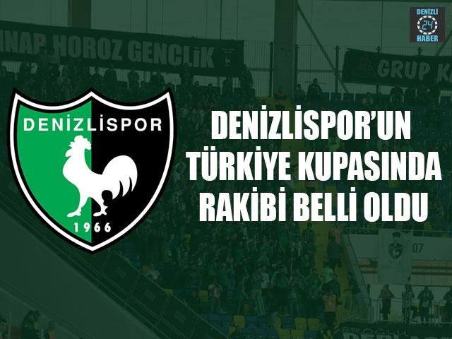 Denizlispor'un Kupada Rakibi Belli Oldu