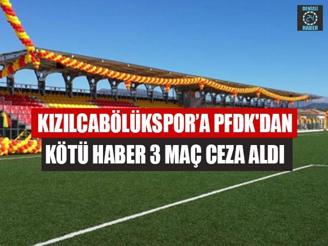 Kızılcabölükspor'a PFDK'dan Kötü Haber 3 Maç Ceza Aldı