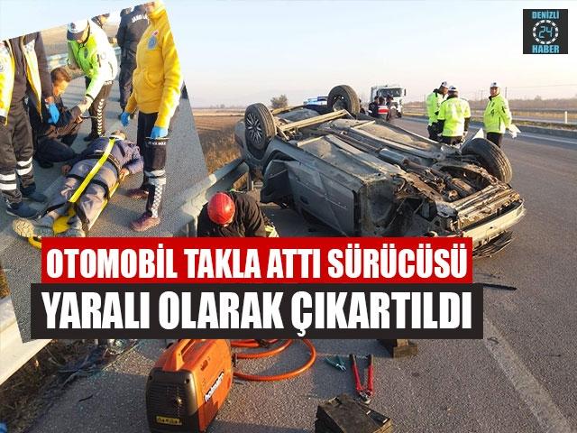 Otomobil Takla Attı Sürücüsü Yaralı Olarak Çıkartıldı