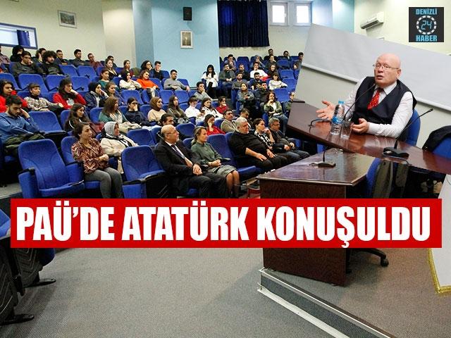 PAÜ'de Atatürk Konuşuldu
