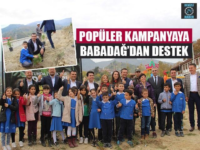 Popüler Kampanyaya Babadağ'dan Destek