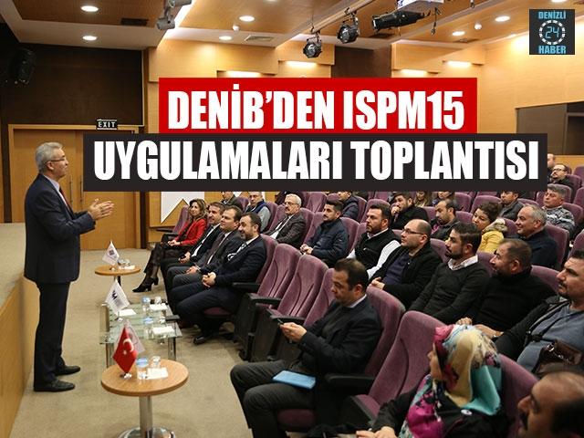 DENİB'den ISPM 15 Uygulamaları Toplantısı