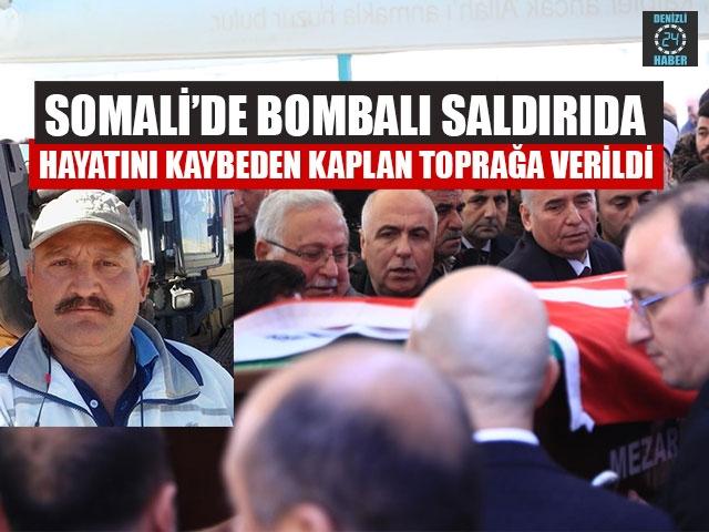 Somali'de Bombalı Saldırıda Hayatını Kaybeden Kaplan Toprağa Verildi