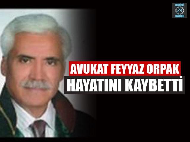 Avukat Feyyaz Orpak Hayatını Kaybetti