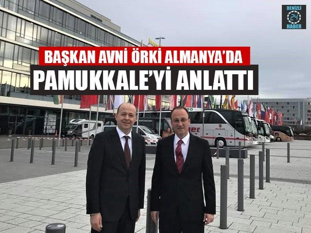 Başkan Avni Örki Almanya'da birçok önemli temaslarda bulundu