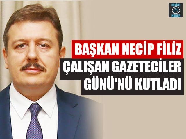 Başkan Necip Filiz Çalışan Gazeteciler Günü'nü Kutladı