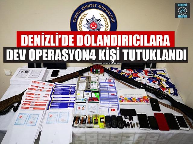 Denizli'de Dolandırıcılara Dev Operasyon 4 Kişi Tutuklandı