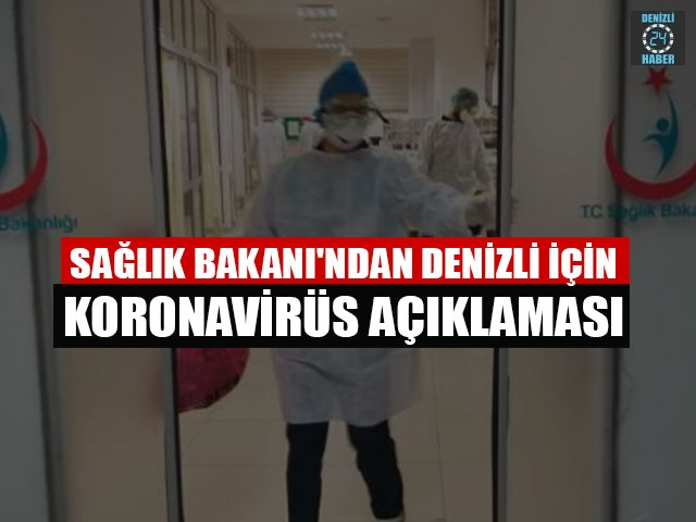 Sağlık Bakanı'ndan Denizli İçin Koronavirüs Açıklaması