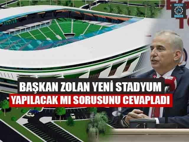 Başkan Zolan Yeni Stadyum Yapılacak Mı Sorusunu Cevapladı