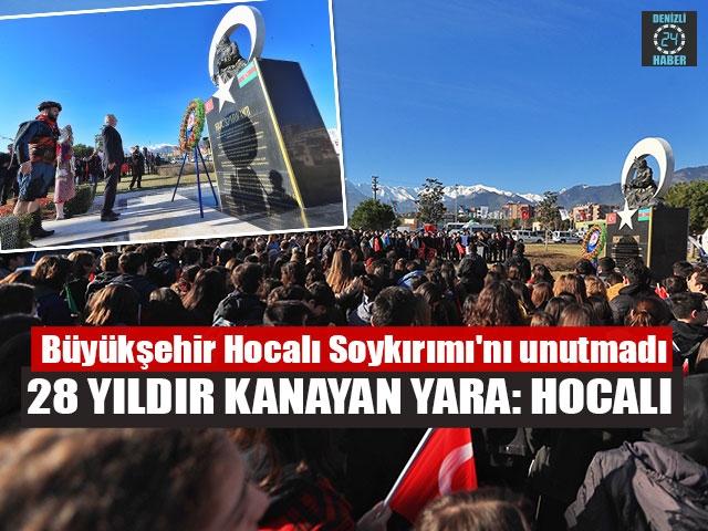 Denizli Büyükşehir 28 yıldır kanayan yara Hocalı Soykırımı'nı unutmadı