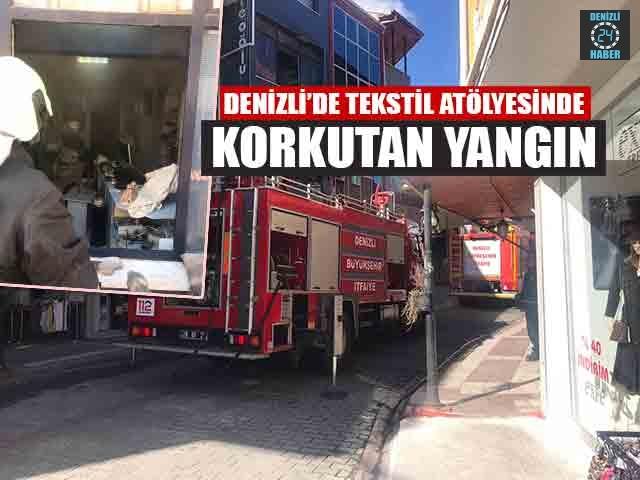 Denizli'de Tekstil Atölyesinde Korkutan Yangın
